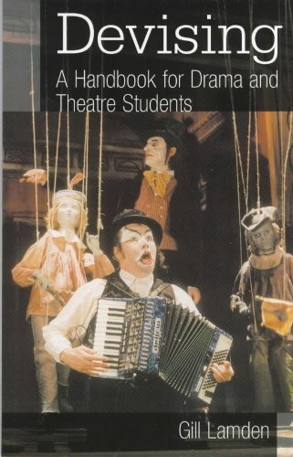 9780340780084: Devising: A Handbook for Drama & Theatre Students: A Handbook for Drama and Theatre Students