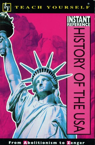 9780340780466: Teach Yourself Instant Reference: History Of The USA (Tyir)