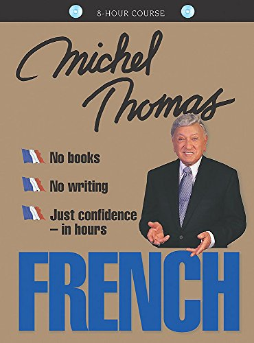 French with Michel Thomas: 8-Hour Course (CD): Michel Thomas