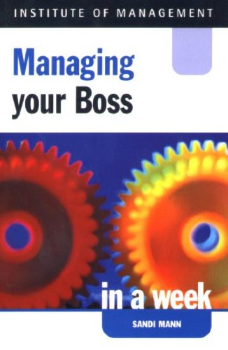 9780340780961: Managing Your Boss in a Week (Successful Business in a Week)