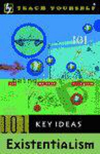 9780340781524: Teach Yourself 101 Key Ideas - Existentialism (Tyki)