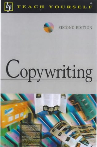 9780340781708: Copywriting (Teach Yourself)