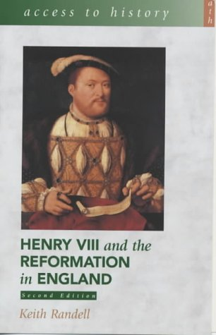 9780340782156: Access To History: Henry VIII and the Reformation in England 2nd Edition