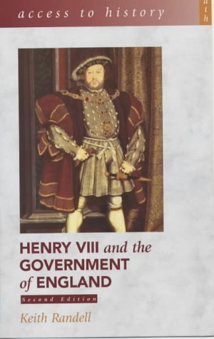 9780340782163: Access To History: Henry VIII and the Government of England, 2nd Edition
