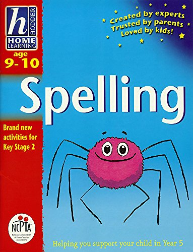 9780340784679: Age 9-10 Spelling (Hodder Home Learning: Age 9-10)