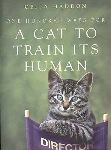9780340786055: One Hundred Ways for a Cat to Train Its Human