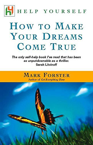 9780340786291: How to Make Your Dreams Come True