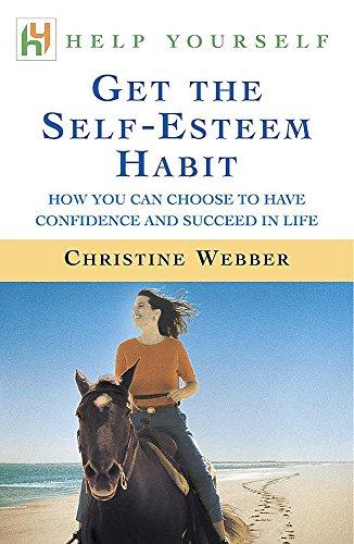 9780340786505: Get the Self-Esteem Habit
