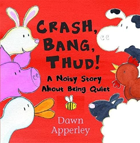 9780340788004: Crash, Bang, Thud