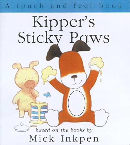 9780340788523: Kipper's Sticky Paws: Touch and Feel