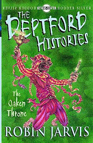 9780340788660: The Oaken Throne (Deptford Histories)