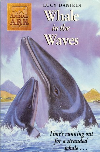 Whale in the Waves (Animal Ark Series #34): Daniels, Lucy