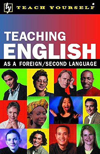 9780340789353: Teaching English as a Foreign/Second Language (Teach Yourself)