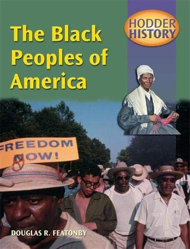 9780340790342: Hodder History: The Black Peoples Of America, mainstream edn: Mainstream Edition