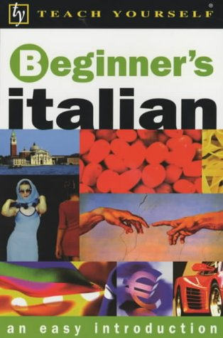 9780340790892: Beginner's Italian (Teach Yourself)
