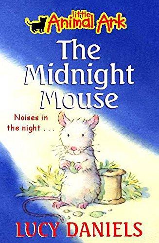 9780340791356: The Midnight Mouse (Little Animal Ark #3)