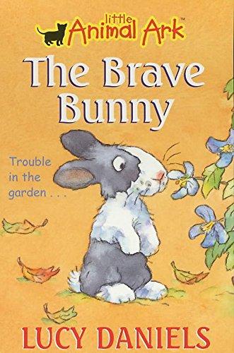 9780340791363: The Brave Bunny (Little Animal Ark #4)