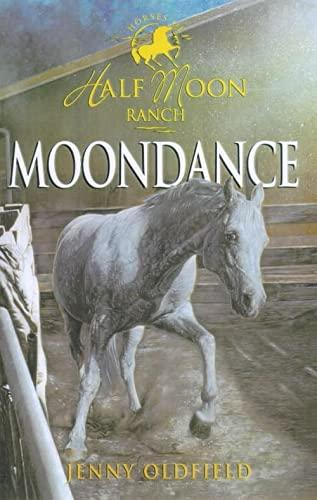 9780340791707: Horses of Half Moon Ranch 14: Moondance (Horses of Half Moon Ranch)
