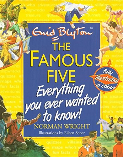 9780340792285: The Famous Five Everything You Ever Wanted To Know!