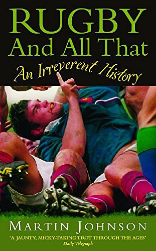 9780340792544: Rugby and All That: An Irreverent History