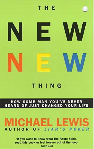 9780340792810: The New New Thing: How Some Man You've Never Heard of Just Changed Your Life