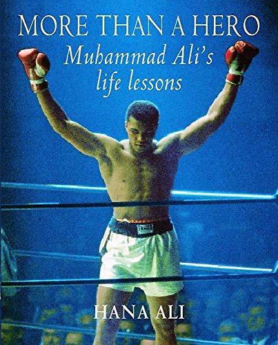 9780340793084: More Than a Hero : Muhammad Ali's Life Lessons