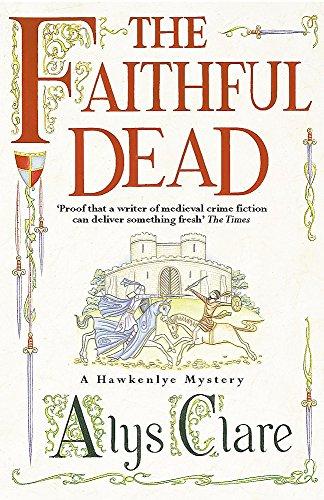 9780340793299: The Faithful Dead (A Hawkenlye Mystery)
