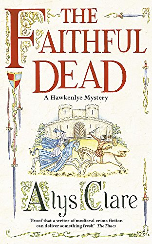 9780340793305: The Faithful Dead (Hawkenlye Mysteries)