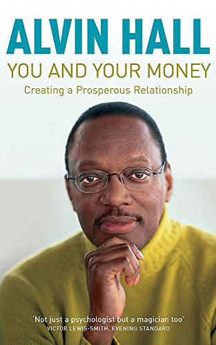 9780340793404: You and Your Money: How to Have a Prosperous Relationship