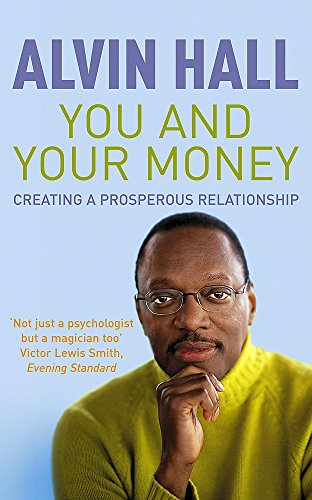 9780340793411: You and Your Money: Creating a Prosperous Relationship