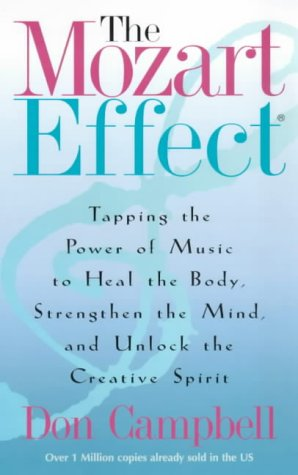 9780340793732: The Mozart Effect: Tapping the Power of Music to Heal the Body, Strengthen the Mind, and Unlock the Creative Spirit