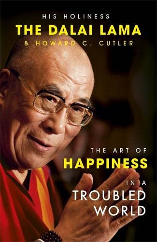 9780340794401: The Art of Happiness in a Troubled World