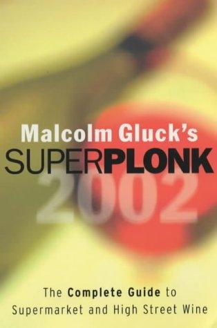 9780340794456: Superplonk 2002