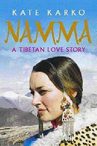 9780340794630: Namma: a Tibetan Love Story