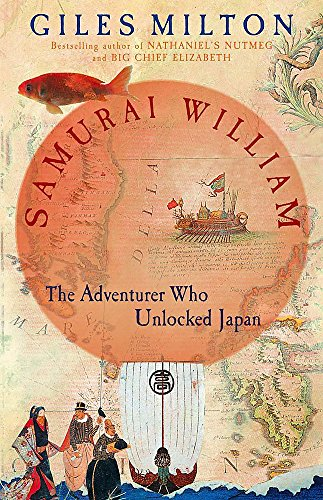 Samurai William (0340794674) by Giles Milton