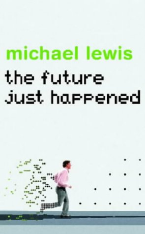 The Future Just Happened: Lewis, Michael
