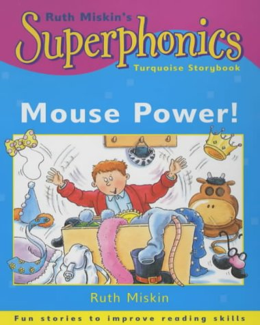 9780340795743: Superphonics: Turquoise Storybook: Mouse Power!