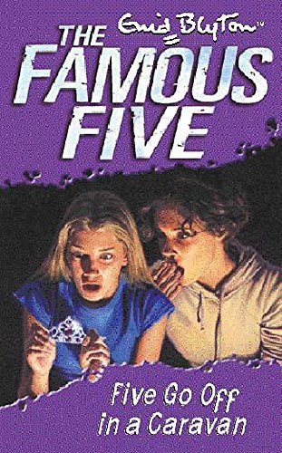 9780340796191: Five Go Off In A Caravan: Book 5 (Famous Five)
