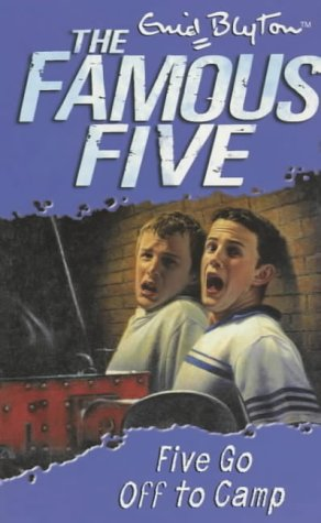 9780340796214: Five Go Off To Camp: Book 7 (Famous Five)