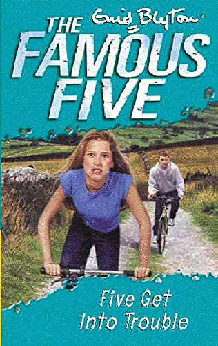 9780340796221: Five Get Into Trouble: Classic cover edition - book 8 (Famous Five)