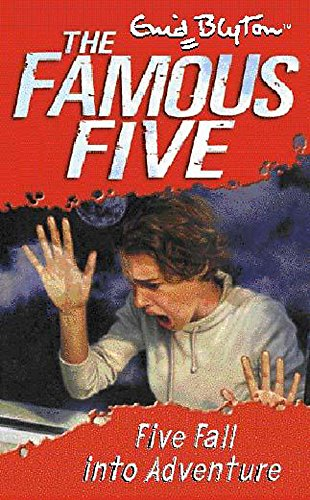 Five Fall into Adventure (The Famous Five: Blyton, Enid