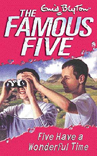9780340796252: Five Have A Wonderful Time: Book 11 (Famous Five)
