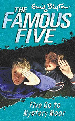 9780340796276: Famous Five: Five Go To Mystery Moor: Book 13