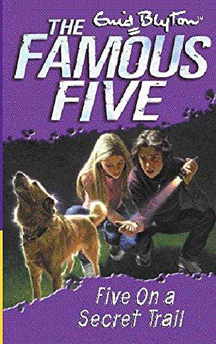 Five On A Secret Trail: Book 15: Blyton, Enid