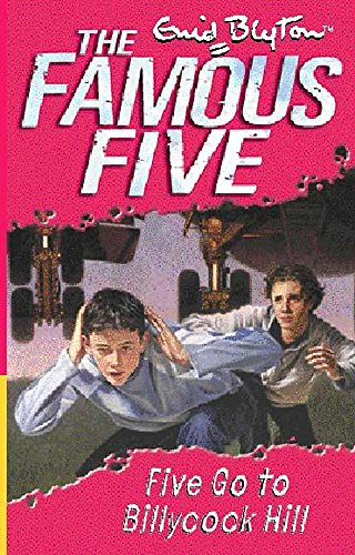 9780340796306: Famous Five: 16: Five Go To Billycock Hill