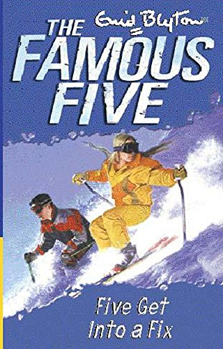 9780340796313: Famous Five: Five Get Into A Fix: Book 17