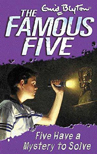 Five Have A Mystery To Solve: Book 20 (Famous Five) (9780340796344) by Enid Blyton