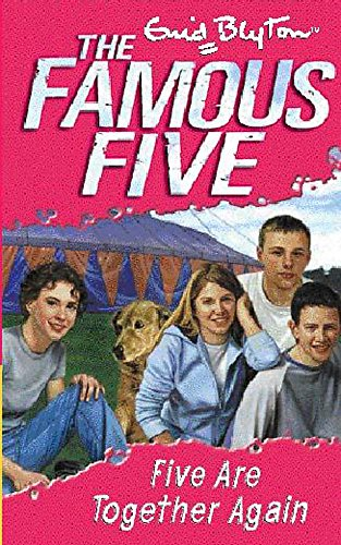 9780340796351: Five Are Together Again: Book 21 (Famous Five)