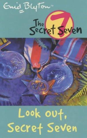 9780340796498: Look Out, Secret Seven (The Secret Seven)