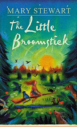 The Little Broomstick (Hodder modern classic): Stewart, Mary